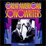 Great American Songwriters, Vols. 1-5 [Box]