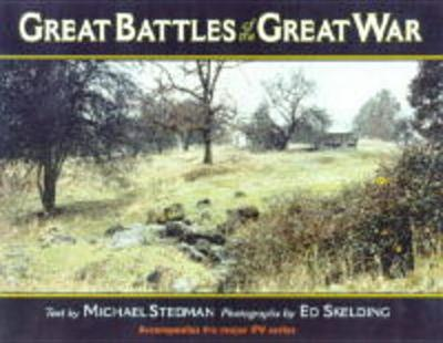 Great Battles of the Great War - Stedman, Michael, and Skelding, Ed