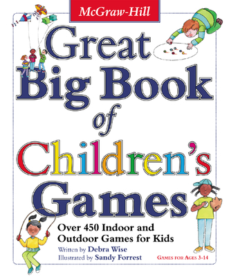 Great Big Book of Children's Games - Wise, Derba