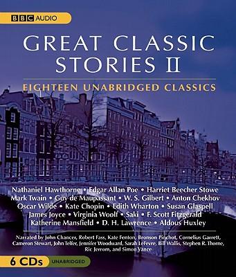 Great Classic Stories II - Hawthorne, Nathaniel, and Poe, Edgar Allan, and Stowe, Harriet Beecher, Professor