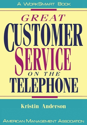 Great Customer Service on the Telephone - Anderson, Kristin