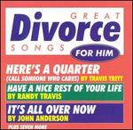 Great Divorce Songs for Him