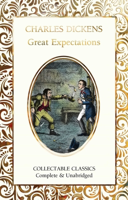 Great Expectations - Dickens, Charles, and John, Judith (Contributions by)