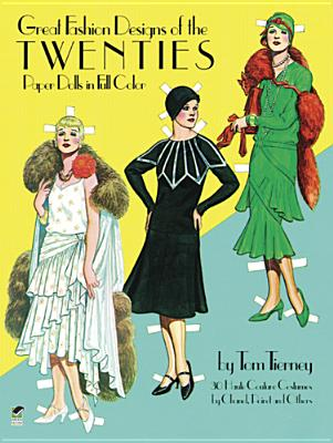 Great Fashion Designs of the Twenties Paper Dolls - Tierney, Tom