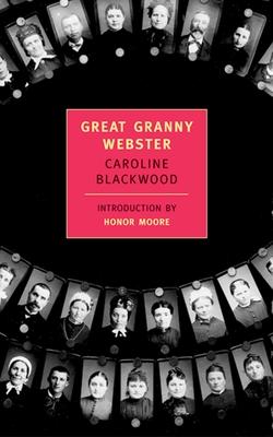 Great Granny Webster - Blackwood, Caroline