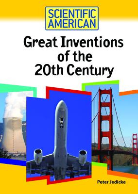 Great Inventions of the 20th Century - Jedicke, Peter