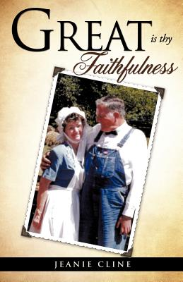 Great Is Thy Faithfulness - Cline, Jeanie