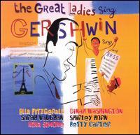 Great Ladies Sing Gershwin - Various Artists