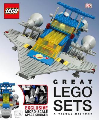 Great Lego Sets: A Visual History - Lipkowitz, Daniel