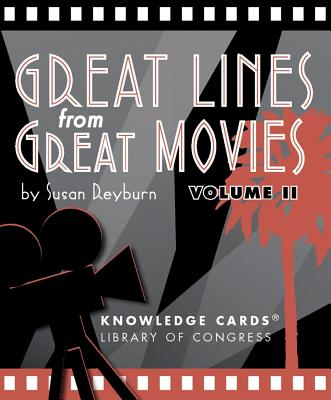 Great Lines from Great Movies Vol. 2 Knowledge Cards - Library of Congress