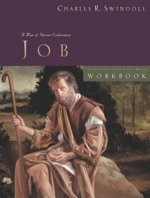 Great Lives: Job Workbook - Swindoll, Charles R, Dr.