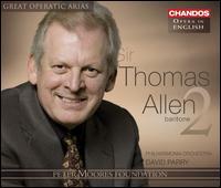 Great Operatic Arias, Vol. 2 - Claire Rutter (soprano); Gwyn Hughes Jones (tenor); Philip Tebb (bass); Susan Gritton (soprano); Thomas Allen (baritone);...
