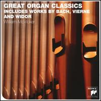 Great Organ Classics - William R. McVicker (organ)