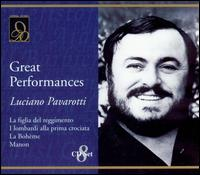 Great Performances: Luciano Pavarotti - Alessandro Maddalena (vocals); Anna di Stasio (vocals); Antonio Zerbini (vocals); Elio Prisco (vocals);...