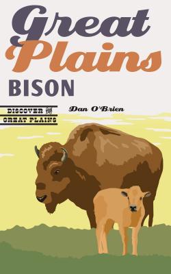 Great Plains Bison - O'Brien, Dan