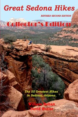 Great Sedona Hikes: Second Edition - Bohan, William, and Butler, David, (Se