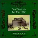 Great Singers In Moscow