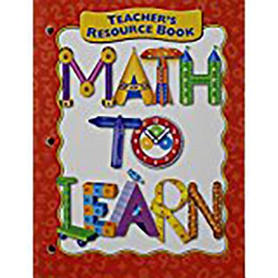 Great Source Math to Learn: Teacher Resource Binder - Mtl (Editor), and Great Source (Prepared for publication by)