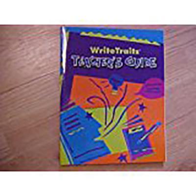 Great Source Write Traits: Teacher's Guide Grade 4 2002 - Great Source (Prepared for publication by)