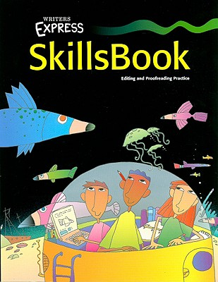 Great Source Writer's Express: Student Edition Grade 4 Skill's Book - Great Source (Prepared for publication by)