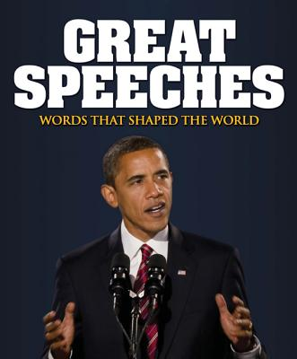 Great Speeches: Words That Shaped the World - Boyes, John