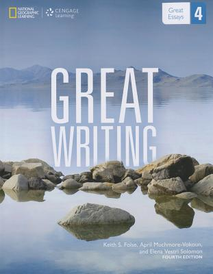 Great Writing 4: Great Essays - (4e) - Folse, Keith
