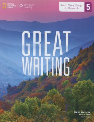 Great Writing 5: From Great Essays to Research: From Great Essays to Research - Folse, Keith S, and Pugh, Tison, Professor