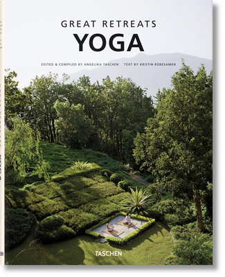 Great Yoga Retreats - Rubesamen, Kristin (Text by), and Taschen, Angelika, Dr. (Compiled by)