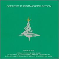 Greatest Christmas Collection: Traditional - Various Artists