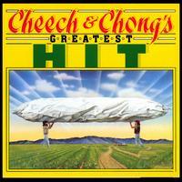 Greatest Hit - Cheech & Chong