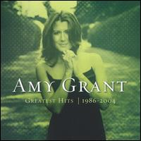 Greatest Hits 1986-2004 - Amy Grant