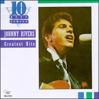 Greatest Hits [Capitol] - Johnny Rivers
