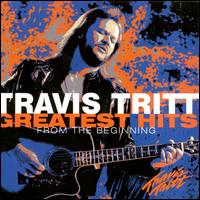 Greatest Hits: From the Beginning - Travis Tritt