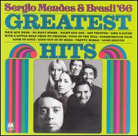 Greatest Hits of Brasil '66 - Sergio Mendes & Brasil '66