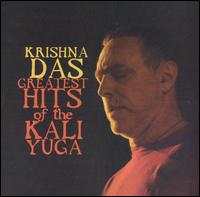 Greatest Hits of the Kali Yuga - Krishna Das