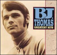 Greatest Hits [Rhino] - B.J. Thomas