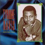 Greatest Hits [Rhino] - Tyrone Davis