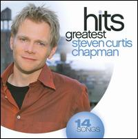 Greatest Hits [Sparrow 2008] - Steven Curtis Chapman