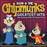 Greatest Hits: Still Squeaky After All These Years [Bonus Tracks] - Alvin & the Chipmunks