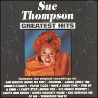 Greatest Hits - Sue Thompson