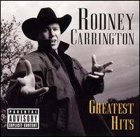 Greatest Hits - Rodney Carrington