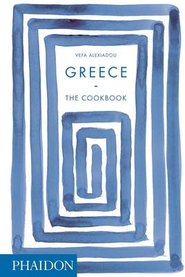 Greece: The Cookbook - Alexiadou, Vefa
