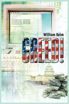 Greed! - Keim, William