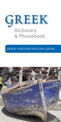 Greek-English/English-Greek Dictionary & Phrasebook - Books, Editors Of (Editor)