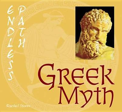 Greek Myth - Storm, Rachel, and Instone, Stephen, Dr. (Foreword by), and Instone, Shelley (Foreword by)