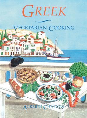 Greek Vegetarian Cooking - Chaitow, Alkmini