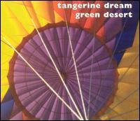 Green Desert - Tangerine Dream