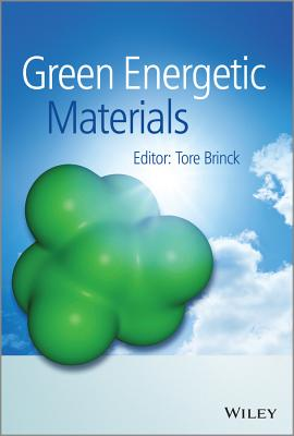 Green Energetic Materials - Brinck, Tore (Editor)