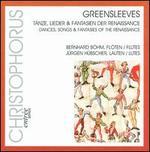 Greensleeves: Tänze, Lieder & Fantasien der Renaissance