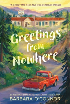 Greetings from Nowhere - O'Connor, Barbara